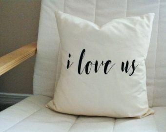 Burlap Pillow  I Love Us / Throw Pillow / Quote Pillow