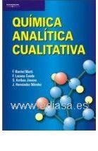 QUÍMICA ANALÍTICA CUALITATIVA. F. Burriel Martí, F. Lucena Conde [et al.] Localización: 543/QUI/qui