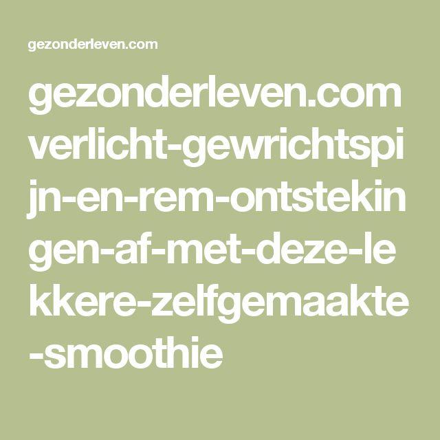 gezonderleven.com verlicht-gewrichtspijn-en-rem-ontstekingen-af-met-deze-lekkere-zelfgemaakte-smoothie