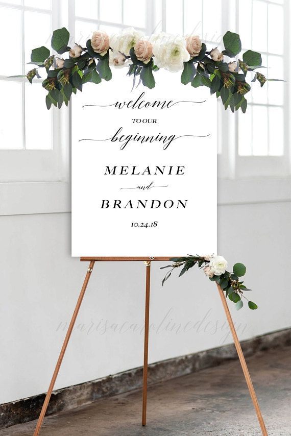 Welcome To Our Wedding Sign Printable Our Beginning Sign Fancy Calligraphy Font Which Is Perfect Printable Wedding Sign Welcome To Our Wedding Wedding Signs