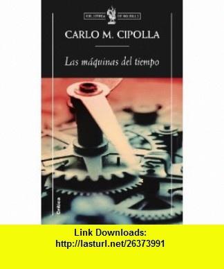 7 best ebooks on line images on pinterest tutorials before i die las maquinas del tiempo 9788498921137 carlo m cipolla isbn 10 fandeluxe Gallery