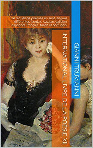 International Livre De La Poésie XII: Un recueil de poème... https://www.amazon.com.au/dp/B01KFBY01S/ref=cm_sw_r_pi_dp_x_M.s5xb2Z4VH6K