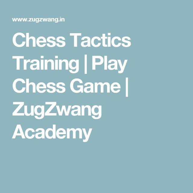 Chess Tactics Training | Play Chess Game | ZugZwang Academy
