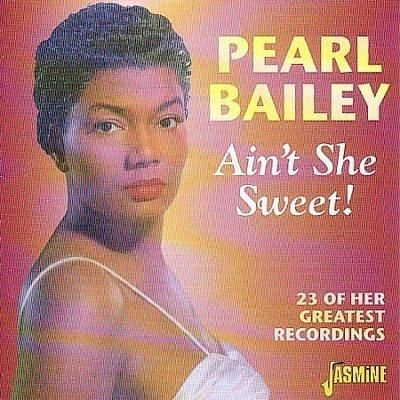 (White) Bailey - Ain't She Sweet-Greatest Recordings