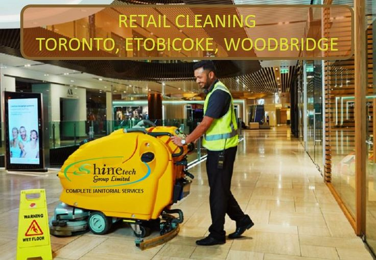#Retail_cleaning_services require high skills and professionalism; we have a team dedicated specifically for this service.  #RETAIL_CLEANING_TORONTO, #ETOBICOKE, #WOODBRIDGE