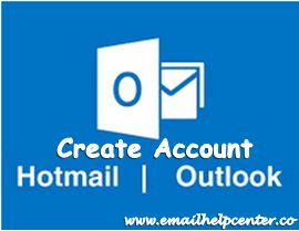 Create Hotmail Account - Sign Up Microsoft Outlook Account - www.outlook.live.com