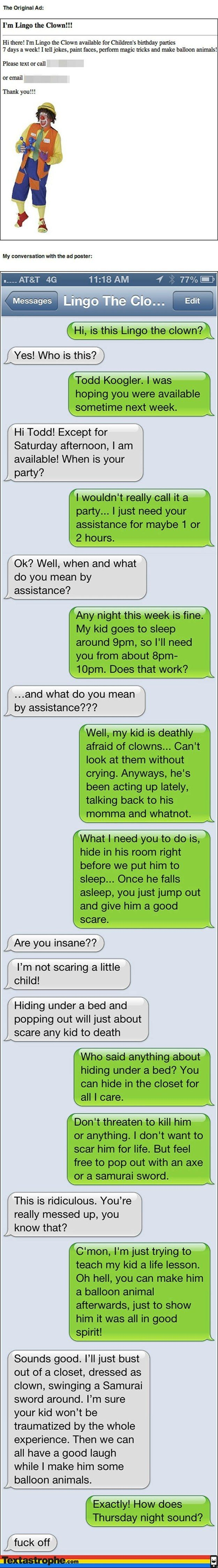 """The """"Clown"""".   21 Tricks That Took Phone Pranking To A Whole New Level OMG I am dying..."""