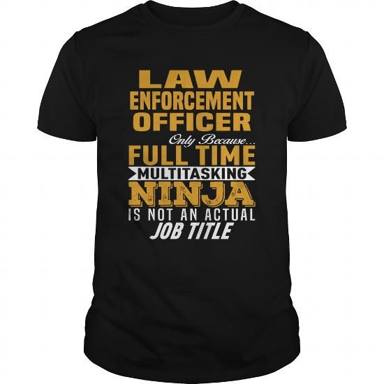 Law Enforcement Officer #jobs #Law Enforcement #gift #ideas #Popular #Everything #Videos #Shop #Animals #pets #Architecture #Art #Cars #motorcycles #Celebrities #DIY #crafts #Design #Education #Entertainment #Food #drink #Gardening #Geek #Hair #beauty #Health #fitness #History #Holidays #events #Home decor #Humor #Illustrations #posters #Kids #parenting #Men #Outdoors #Photography #Products #Quotes #Science #nature #Sports #Tattoos #Technology #Travel #Weddings #Women