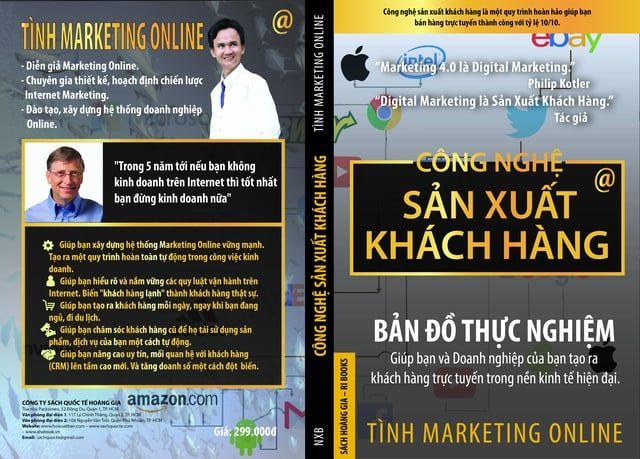 Sách Marketing Online - Công nghệ Sản Xuất Khách Hàng Giúp bạn và doanh nghiệp của bạn tạo ra khách hàng online tự động.