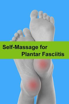 Self-massage techniques for Plantar Fasciitis discussed and illustrated.