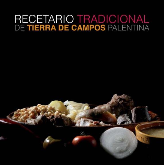 Recetario Tradicional de Tierra de Campos Palentina. L/Bc 641.5 REC