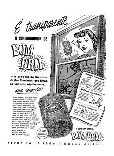 Para enfatizar o quanto o produto simplificava a vida da dona de casa, anúncios como o do Bombril traziam mulher impecavelmente vestida para a faxina