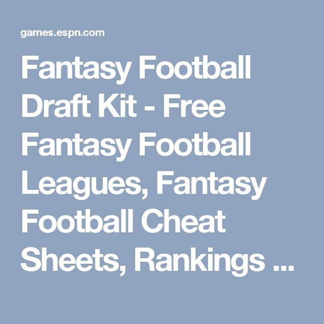 Fantasy Football Draft Kit - Free Fantasy Football Leagues, Fantasy Football Cheat Sheets, Rankings and more - Fantasy Football - ESPN
