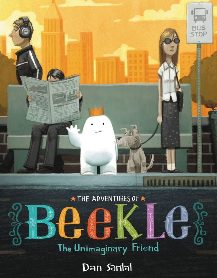 """Beekle"", by Dan Santat - 	An imaginary friend waits a long time to be imagined by a child and given a special name, and finally does the unimaginable - he sets out on a quest to find his perfect match in the real world."