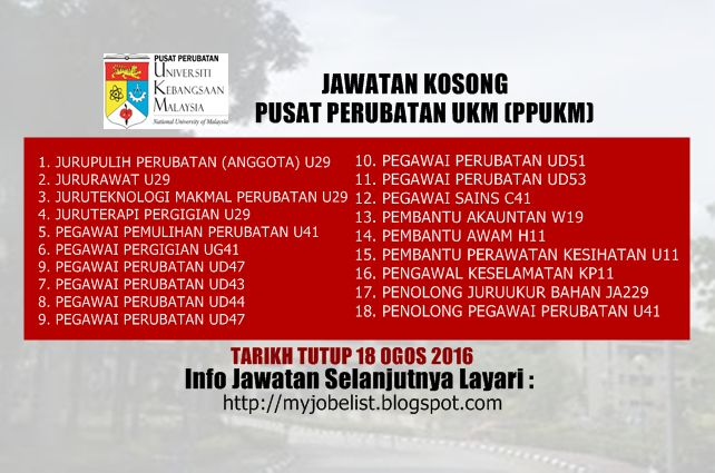 Jawatan Kosong Pusat Perubatan Universiti Kebangsaan Malaysia (PPUKM) - 18 Ogos 2016  Jawatan kosong kerajaan terkini di Pusat Perubatan Universiti Kebangsaan Malaysia (PPUKM) Ogos 2016 | Jawatan kosong terkini di Pusat Perubatan Universiti Kebangsaan Malaysia (PPUKM) Ogos 2016. Permohonan adalah dipelawa daripada warganegara Malaysia yang berkelayakan untuk mengisi kekosongan jawatan kosong di Pusat Perubatan Universiti Kebangsaan Malaysia (PPUKM) sebagai :1. JURUPULIH PERUBATAN (ANGGOTA)…