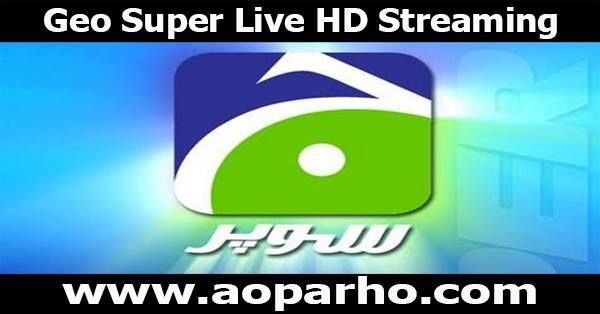For Live Cricket Match live entertainment 24 hour available Geo Super Live HD Streaming.Just Click and Watch geo super live cricket match online today.