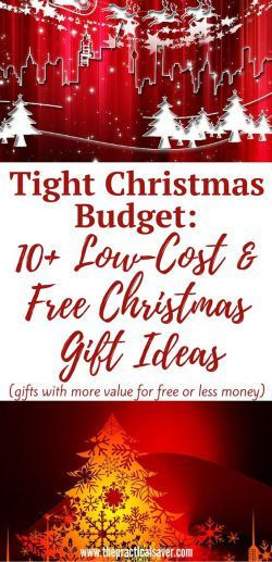 Tight Christmas Budget: 10+ Low-Cost and Free Christmas Gift Ideas