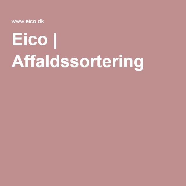 Eico | Affaldssortering
