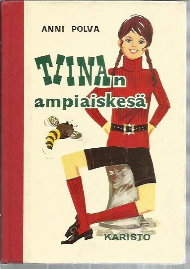 Tiinan ampiaiskesä by Anni Polva (6 January 1915 - 23 July 2003), Finnish author. She is well known for Tiina-books which were published during 1956-1986. | http://fi.wikipedia.org/wiki/Anni_Polva