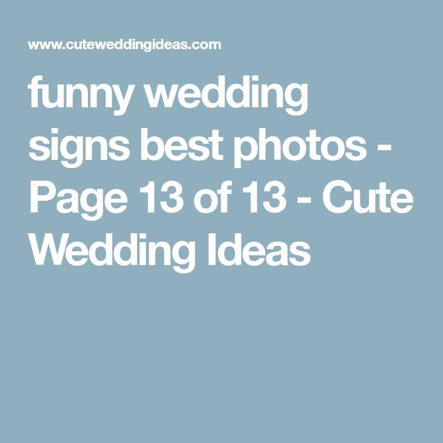 funny wedding signs best photos - Page 13 of 13 - Cute Wedding Ideas