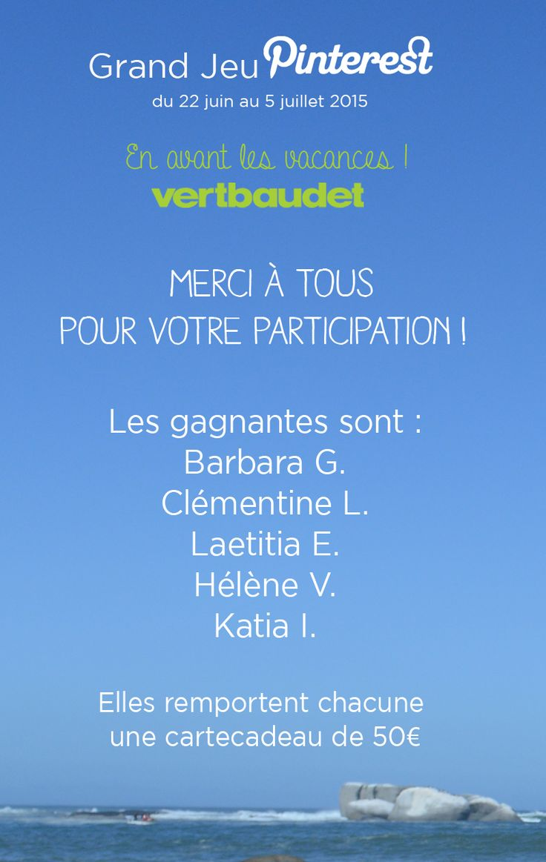 #GrandJeuEnAvantLesVacances avec @vertbaudet : les gagnants ! @sebetbaba, @clems38, @coincoin85, @helenevuillon, @katewomanfr