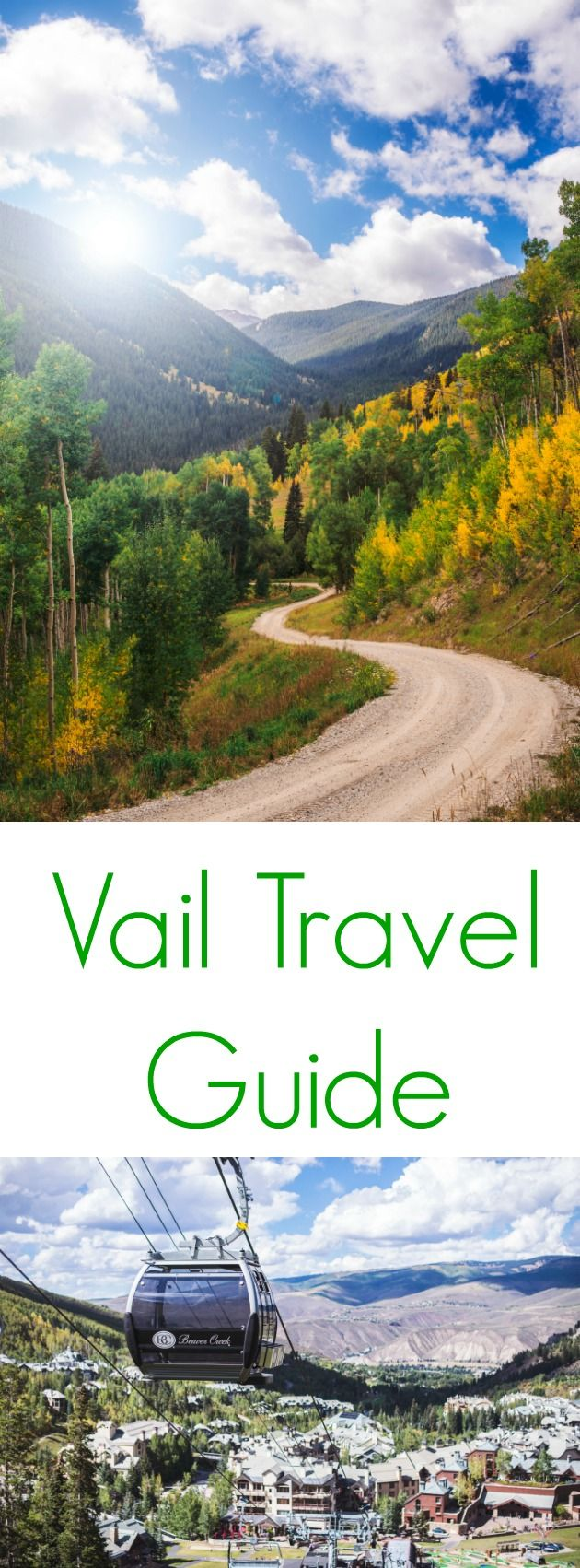 Vail Travel Guide- Tips & advice on how to spend your time while visiting Vail, CO.