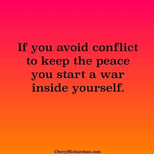 Keep Yourself Busy To Stay Happy Quotes: If You Avoid Conflict To Keep Peace You Start A War Within