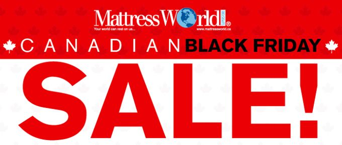 We think you shouldn't have to wait for the end of November to celebrate Black Friday.  So, come to our Canadian Black Friday Sale on now at all Mattress World locations!