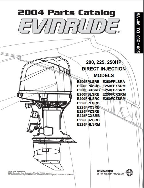 2004 Johnson Evinrude 200, 225, 250HP Direct Injection