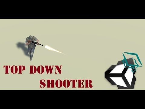 ▶ Unity 5 Tutorial Top Down Shooter - YouTube