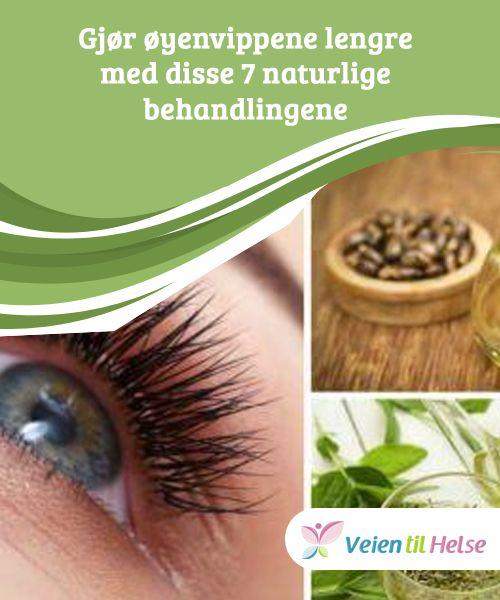 Gjør øyenvippene lengre med disse 7 naturlige behandlingene  Ønsker du deg lange, vakre #naturlige øyenvipper? Olivenolje er en #perfekt #behandling som gir deg essensielle fettsyrer og vitamin E for å holde øyenvippene hydrerte og #oppmuntrer til vekst.