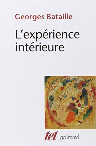 Amazon.fr - L'Expérience intérieure - Georges Bataille - Livres