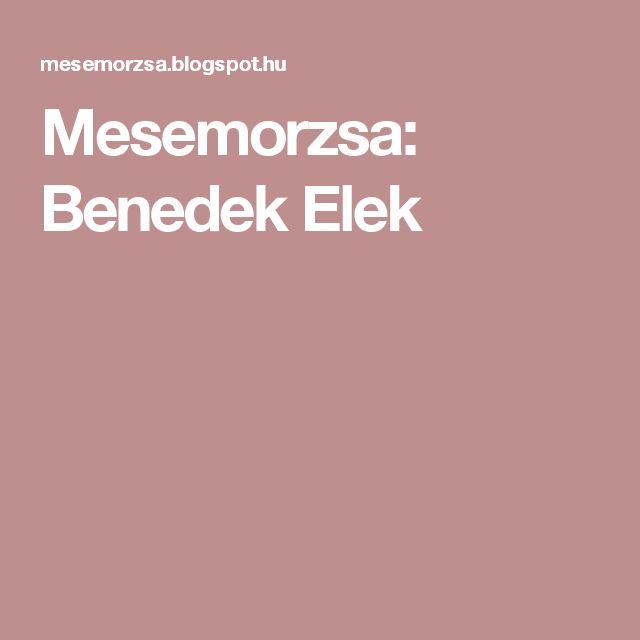 Mesemorzsa: Benedek Elek
