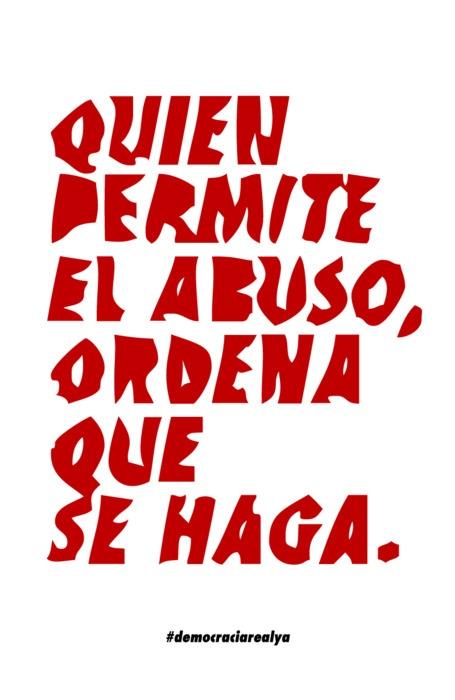 """""""Quien permite el abuso, ordena que se haga."""" #DomimgoDeLuto"""