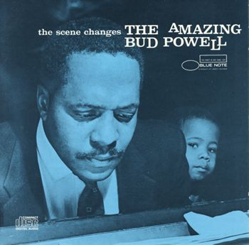 the scene changes/the amazing bud powell
