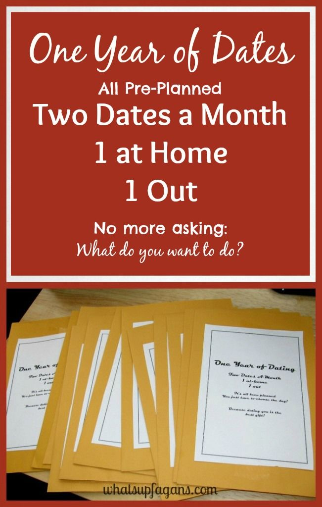 One Year of Dates: All Pre-planned - Two Dates a Month - One at Home - One Out