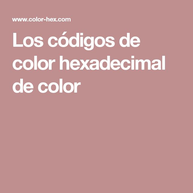 Los códigos de color hexadecimal de color
