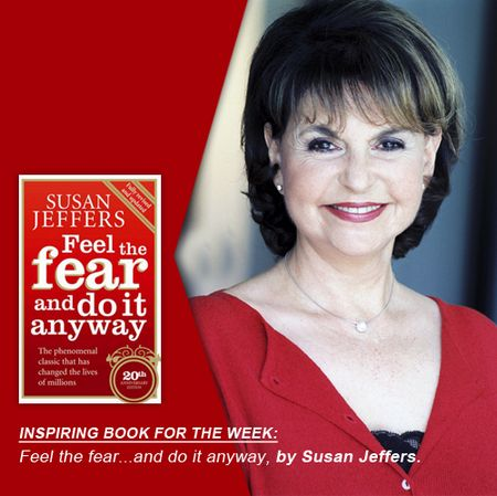 Feel the fear...and do it anyway, written by Susan Jeffers is our inspiring book choice to the week. Helping you understand more about your fears deeply and getting on the other side and experiencing a new success, is the larger premise of this book. Have you read a book that has inspired you deeply? Share the name and your experience with us, you never know, who gets inspired by your story.