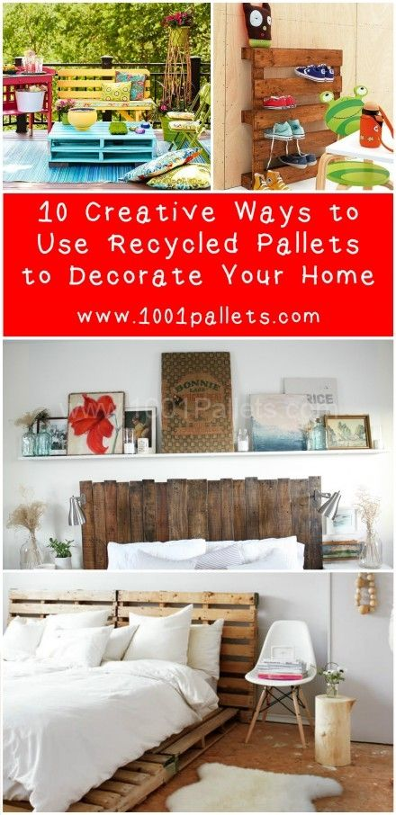 10 Creative Ways to Use Recycled Pallets to Decorate Your ...