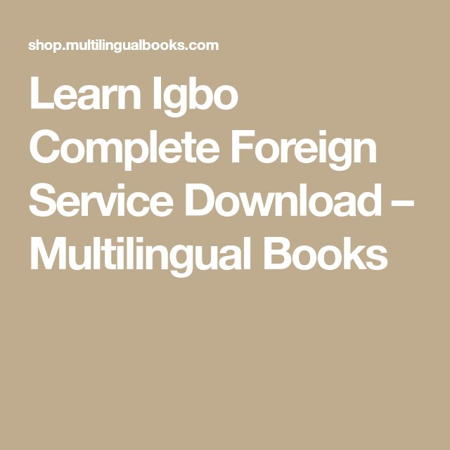 15 best ibo images on pinterest speech and language idioms and learn igbo complete foreign service download fandeluxe Images