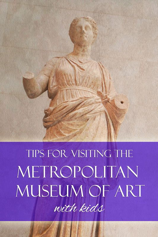 Tips for visiting the Metropolitan Museum of Art in New York City with kids | tipsforfamilytrips.com