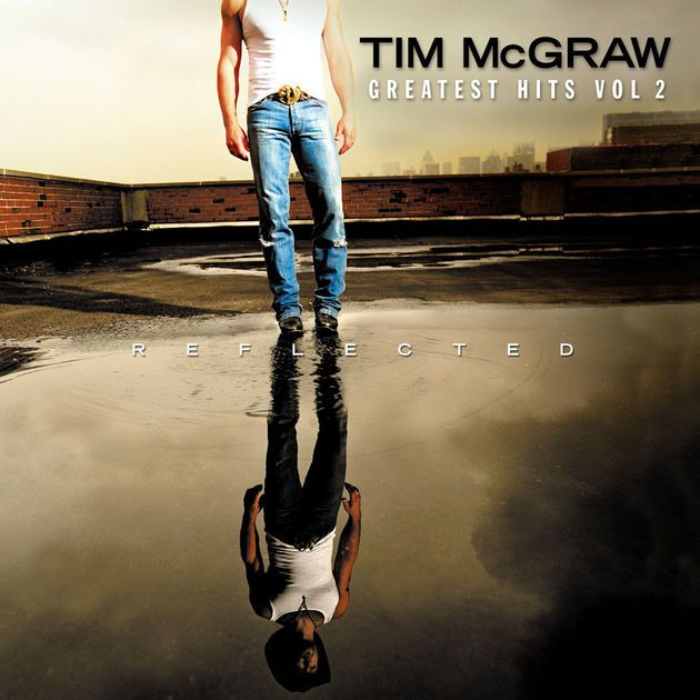 Reflected: Greatest Hits, Vol. 2 by Tim McGraw on Apple Music