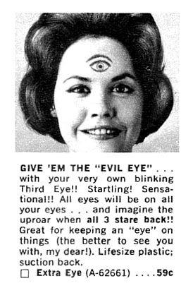 an extra eye (6th chakra), an evil eye (3rd chakra)