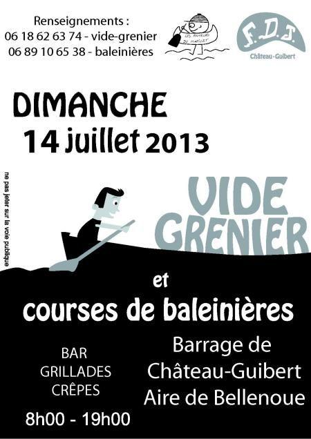 Vide-grenier et course de baleinières 2013 à Château Guibert. Le dimanche 14 juillet 2013 à Château Guibert.