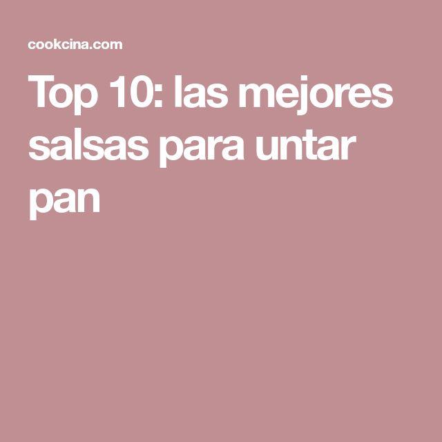 Top 10: las mejores salsas para untar pan