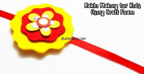 rakhi making idea for kids with Foam . We have 15 best ideas to make Rakhi at home for Rakshabandhan - Perfect rakhi ideas for kids to make, rakhi competition, best of waste, simple and handmade with detailed step by step images- ArtsyCraftsyMom