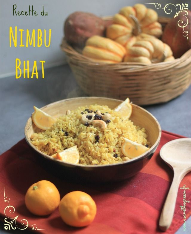 Recette du Nimbu Bhat : riz au citron et aux noix de cajou. Une recette qui nous vient d'Inde, que j'ai apprise lors du stage de cuisine l'ayurvéda gourmand