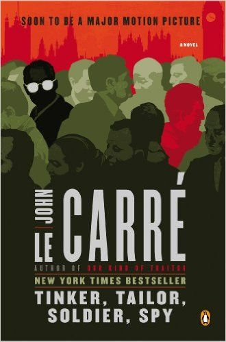 Amazon.com: Tinker, Tailor, Soldier, Spy: A George Smiley Novel (George Smiley Novels Book 5) eBook: John Le Carre: Kindle Store