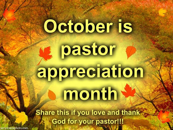 October is Pastor Appreciation Month, How do you show appreciation ...