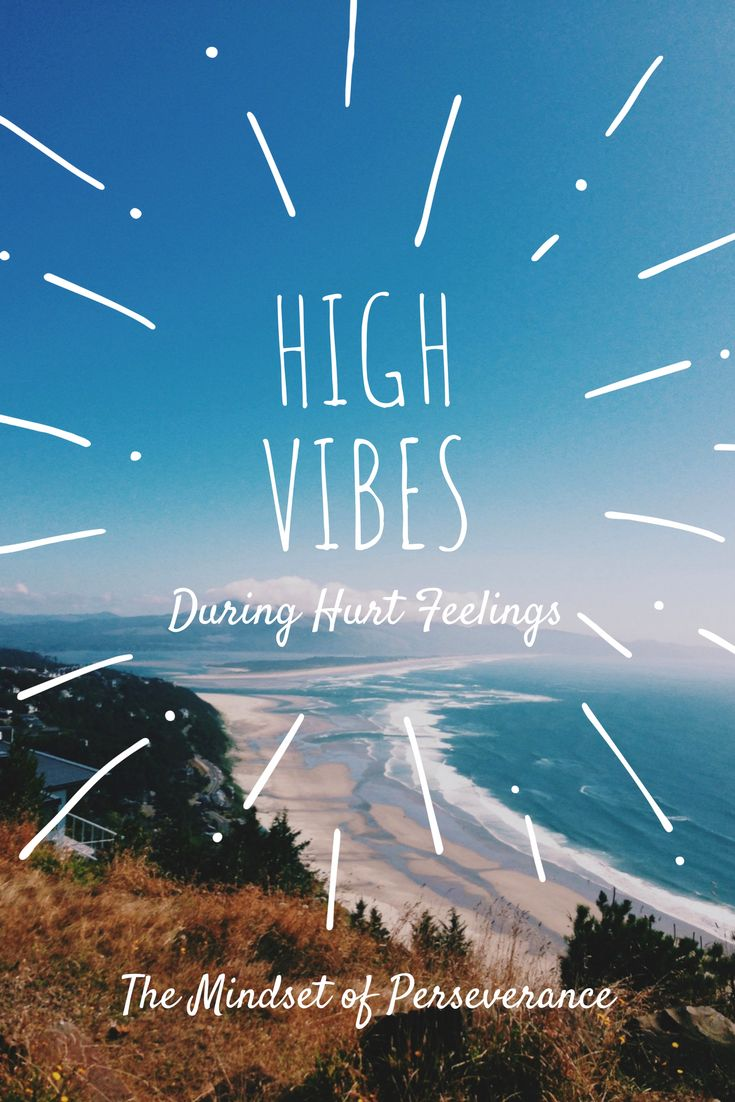 Staying HIGH VIBE in the face of adversity!  https://biancaosbourne.com/blog/high-vibes-and-hurt-feelings
